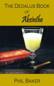 The Dedalus Book of Absinthe