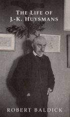 The Life of J.-K. Huysmans