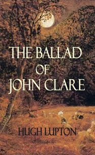 The Ballad of John Clare
