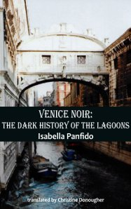 Venice Noir: The Dark History of the Lagoons