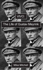 Vivo: The Life of Gustav Meyrink