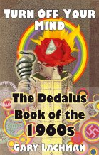 The Dedalus Book of the 1960s: Turn Off Your Mind