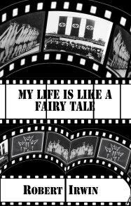 My Life is Like a Fairy Tale